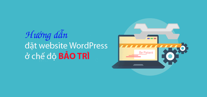 huong-dan-dat-website-wordpress-o-che-do-bao-tri