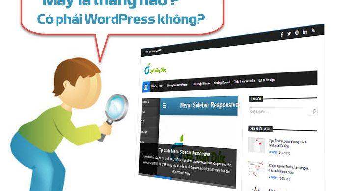 Làm thế nào để biết một trang web sử dụng WordPress hay không?