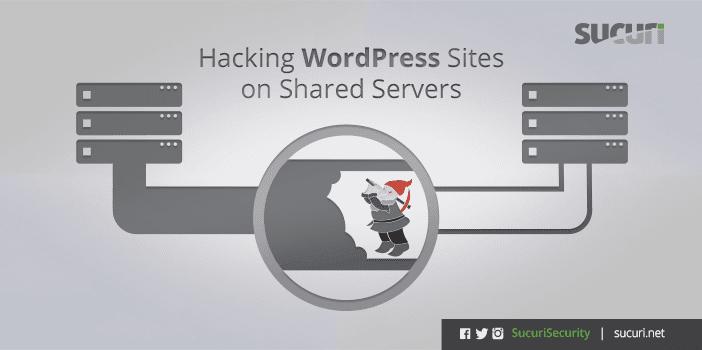 Hack các trang WordPress trên shared server như thế nào?