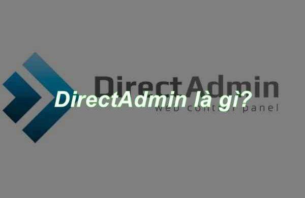 direct admin là gì? So sánh Cpanel và direct admin