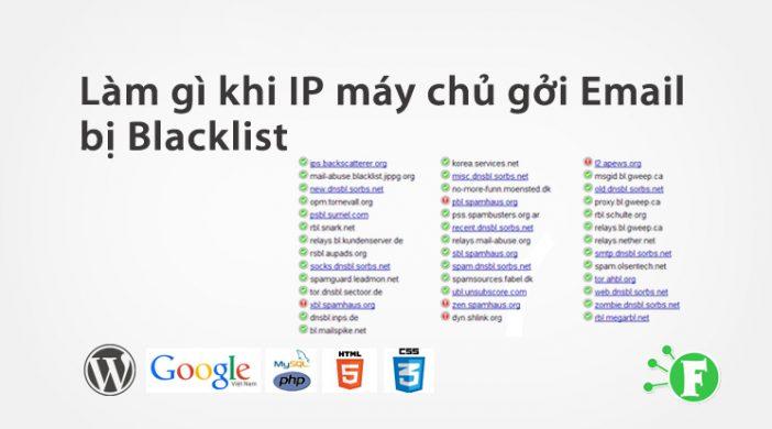 Làm Gì Khi IP Máy Chủ Gởi Email Bị Blacklist