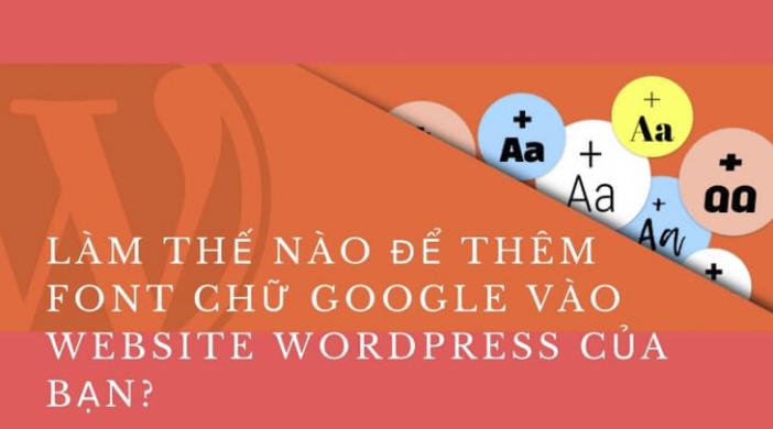 Cách thêm phông chữ tùy chỉnh vào trang web WordPress của bạn
