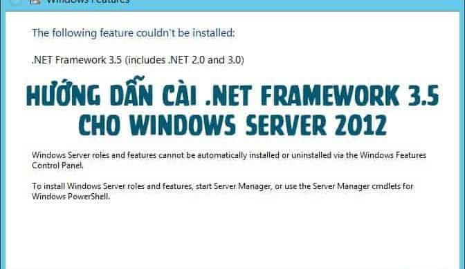 Hướng dẫn cài đặt .Net framework 3.5 trên VPS3