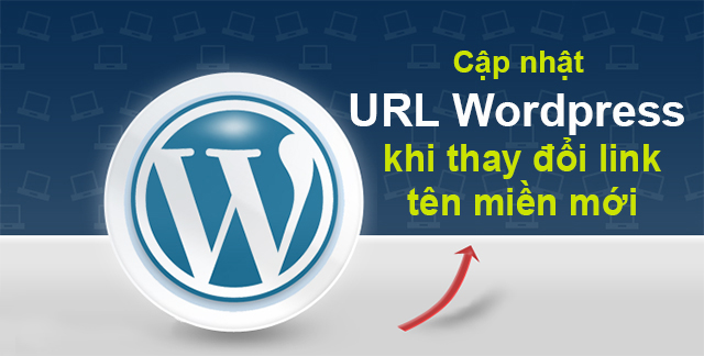 Cập nhật link ảnh và URL trong WordPress