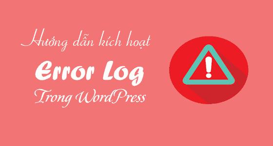 Cách truy cập Nhật ký lỗi PHP (PHP Error Logs) trong WordPress