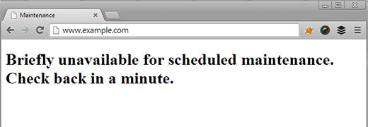 Briefly Unavailable for Scheduled Maintenance Error
