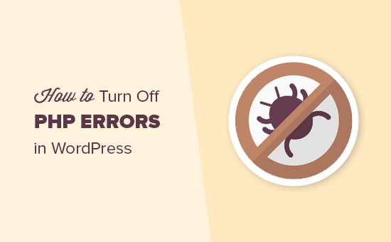 "Cách fix lỗi ""Turn Off PHP Errors"" trên wordpress"