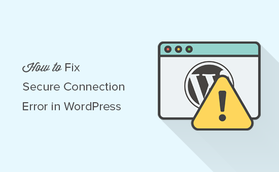 Cách sửa lỗi Secure Connection Error trên wordpress