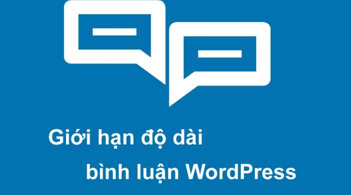 Cách giới hạn độ dài bình luận trong WordPress
