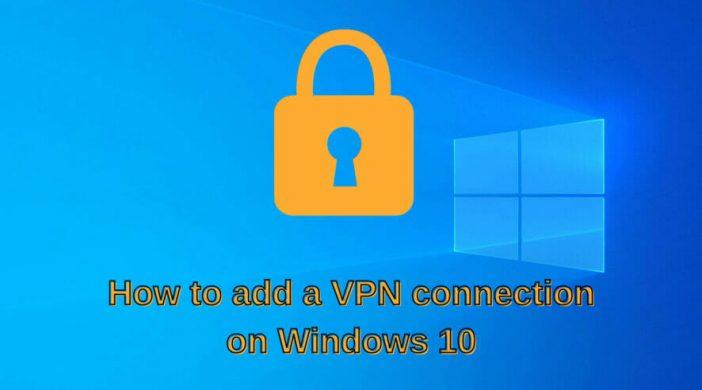 add-VPN-connection-Windows-10-886x590