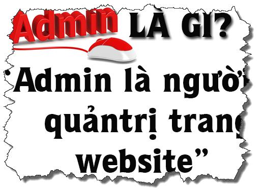 Admin website là gì? Vai trò của Admin trong website